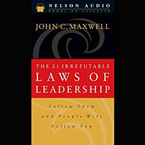 The 21 Irrefutable Laws of Leadership Audiobook