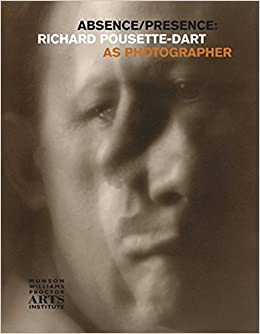 Absence/Presence: Richard Pousette-Dart as Photographer by Charles Duncan (2015-01-27)