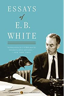 Where Is E B  White When We Need Him  A Voice From the Past     Amazon com