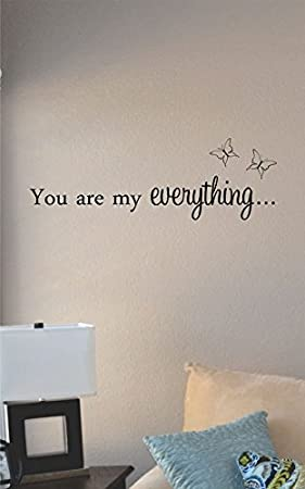 You Are My Everything Vinyl Wall Art Decal Sticker Amazoncom
