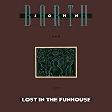 Lost in the Funhouse Audiobook by John Barth Narrated by Kevin Pariseau