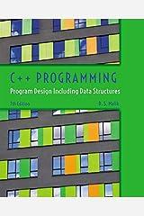 C++ Programming: Program Design Including Data Structures Paperback