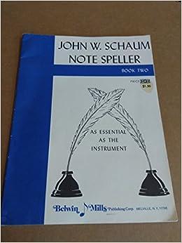 John W. Schaum Notespeller Book 2: Schaum: Amazon.com: Books