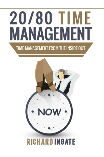 Download 20/80Time Management: Time management from the inside out.: Time management and well being pdf epub