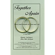 Together Again ~ Twin Souls Reunite in Love and Life