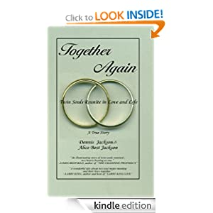 Together Again - Twin Souls Reunite in Love and Life Dennis Jackson and Alice (Best) Jackson