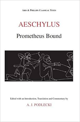 Aeschylus: Prometheus Bound (Classical Texts)