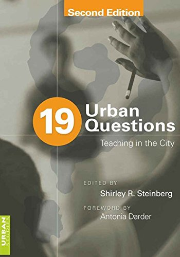 19 Urban Questions: Teaching in the City- Foreword by Antonia Darder