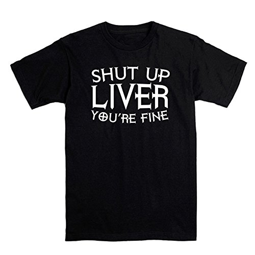 OKnown Shut up Liver You're Fine Men's T Shirt Funny Drinking Shirt Beer Me I'm Fine are You Drunk by OKnown (Image #1)