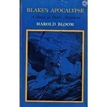 Blake's Apocalypse: A Study in Poetic Argument