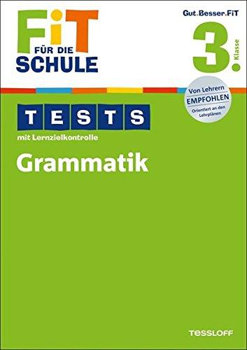 Fit für die Schule: Tests mit Lernzielkontrolle. Grammatik 3. Klasse