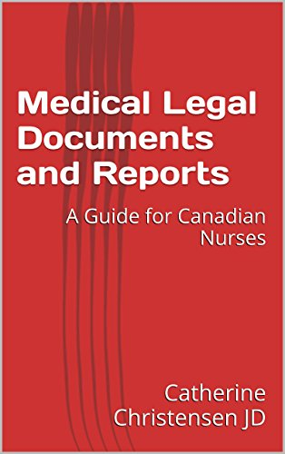 Download Medical Legal Documents and Reports: A Guide for Canadian Nurses Pdf