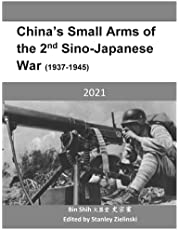 China's Small Arms of the 2nd Sino-Japanese War (1937-1945)