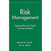 Risk Management: Approaches for Fixed Income Markets
