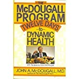 The McDougall Program, John A. McDougall and Mary McDougall, 0453006590