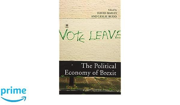 The Political Economy of Brexit: Amazon.es: David Bailey ...