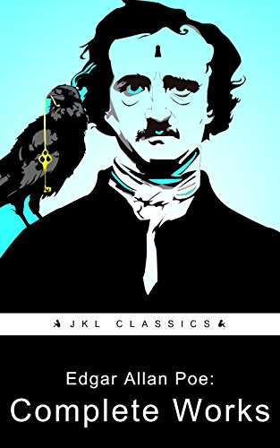 ^TXT^ Edgar Allan Poe: Complete Works (JKL Classics - Active TOC, Active Footnotes ,Illustrated). profile leading printer frances convocar Vagon