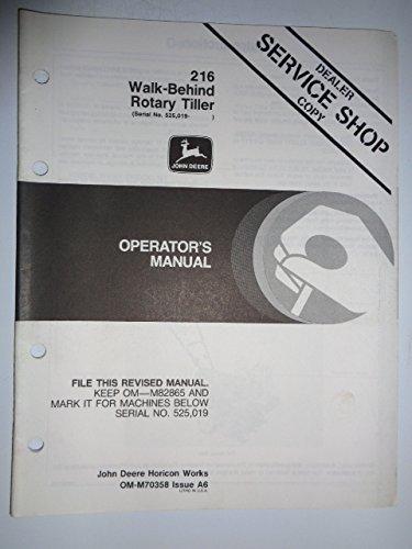 John Deere 216 Walk-Behind Rotary Tiller (s/n 525,019 & up) Operators Owners Manual OMM70358 A6