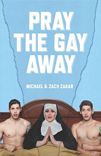 Pray the Gay Away