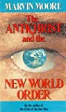 The Antichrist and the New World Order, Marvin Moore, 0816311501