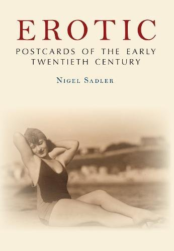 Download Erotic Postcards of the Early Twentieth Century (The Postcard Collection) pdf epub
