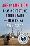 download ebook evan osnos: age of ambition : chasing fortune, truth, and faith in the new china (hardcover); 2014 edition pdf epub