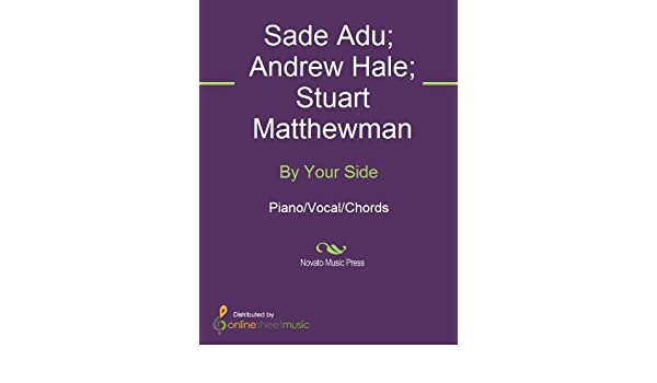 By Your Side Kindle Edition By Andrew Hale Sade Sade Adu Stuart