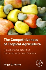 Download The Competitiveness of Tropical Agriculture A Guide to Competitive Potential with Case Studies pdf epub
