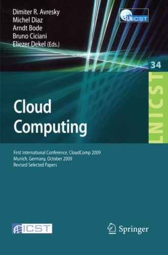 Cloud Computing: First International Conference, CloudComp 2009, Munich, Germany, October 19-21, 2009, Revised Selected Papers (Lecture Notes of the ... and Telecommunications Engineering) - Elastic Compute Cloud