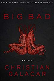 Big Bad: A Novel
