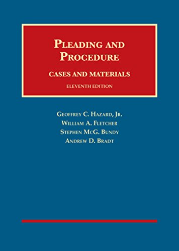 Cases and Materials on Pleading and Procedure, 11th (University Casebook Series)