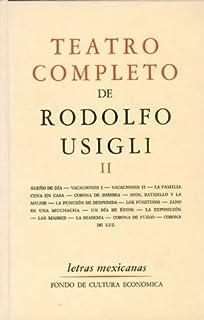 Teatro completo, II (Letras Mexicanas) (Spanish Edition)