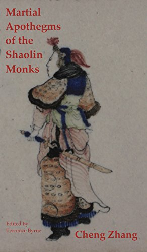 Martial Apothegms of the Shaolin Monks: Traditional martial wisdom of Ancient China