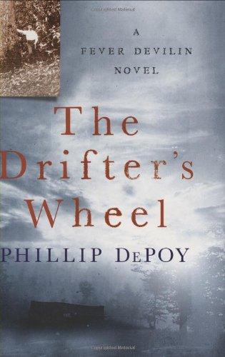 The Drifter's Wheel: A Fever Devilin Novel (Fever Devlin Mysteries)