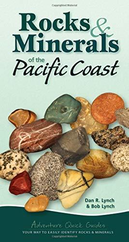 !B.e.s.t Rocks & Minerals of the Pacific Coast (Adventure Quick Guides)<br />[K.I.N.D.L.E]