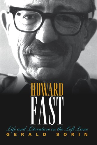 (Howard Fast: Life and Literature in the Left Lane (The Modern Jewish)
