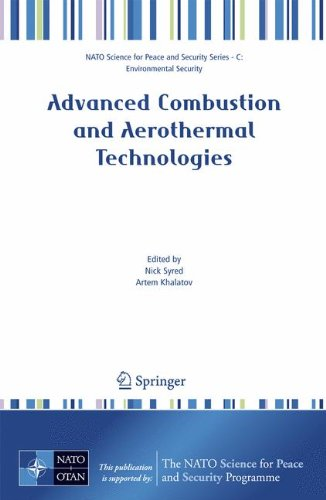 Advanced Combustion and Aerothermal Technologies: Environmental Protection and Pollution Reductions (NATO Science for Pe