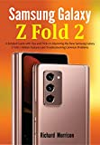 Samsung Galaxy Z Fold 2: A Detailed Guide with Tips