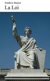 La loi par Frédéric Bastiat