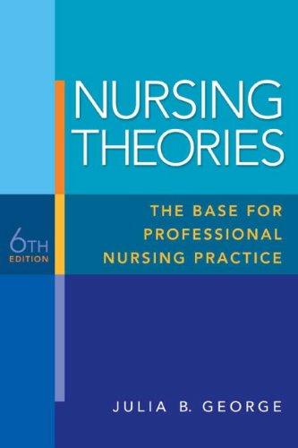 135135834 - Nursing Theories: The Base for Professional Nursing Practice (6th Edition)