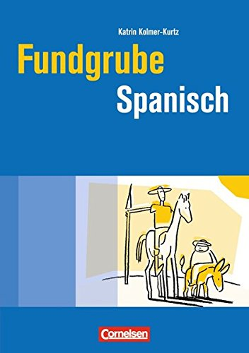 Fundgrube - Sekundarstufe I und II: Fundgrube Spanisch: Buch