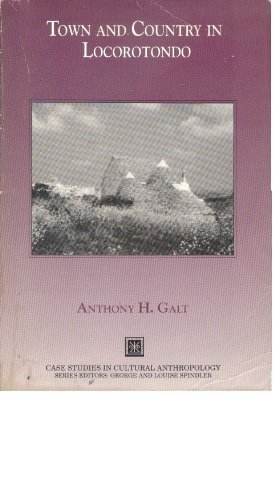 Town and Country in Locorotondo (Case Studies in Cultural Anthropology)