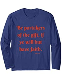 The Book of Mormon - Partake of the gift - inspirational tee