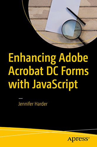 Enhancing Adobe Acrobat DC Forms with JavaScript (English Edition)