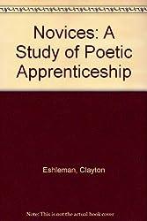 Novices: A Study of Poetic Apprenticeship