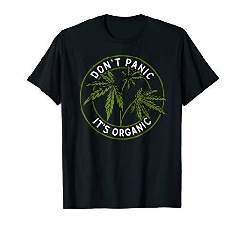 Don't Panic It's Organic T Shirt - Funny Marijuana Shirt