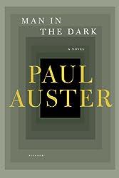 Man in the Dark - Paul Auster
