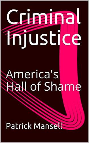 Criminal InJustice In America