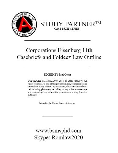 Download Casebriefs and Foldeez Law Outline for the casebook titled Business Organizations: Cases and Materials 11th Cox, Eisenberg ISBN # 9781609304355 1609304357 9781609304362. 9781634601627. 9781634601634 pdf