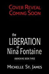 The Liberation of Nina Fontaine (Awakening Book 3)